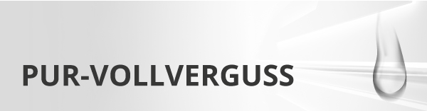 PUR-Vollverguss